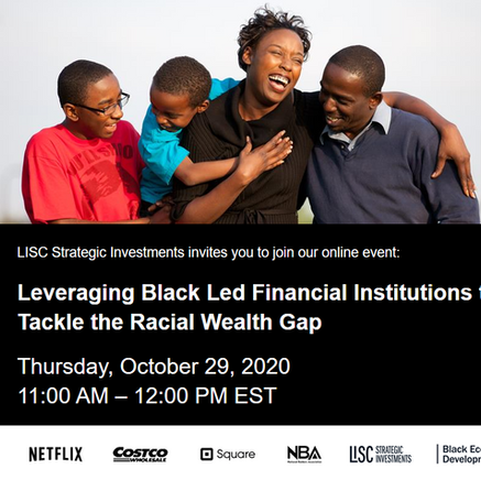 Leveraging Black Led Financial Institutions to Tackle the Racial Wealth Gap