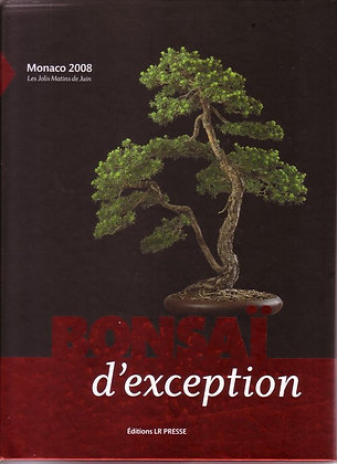 BONSAI D'EXCEPTION MONACO 2008