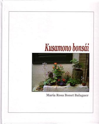 KUSAMONO BONSAI - María Rosa Bonet