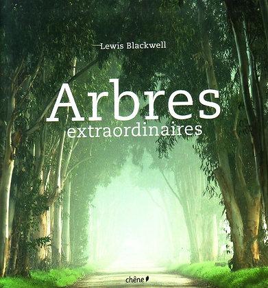 ARBRES EXTRAORDINAIRES