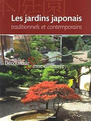 LES JARDINS JAPONAIS TRADITIONNELS ET CONTEMPORAIN