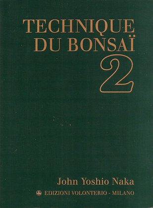 TECHNIQUE DU BONSAÏ II