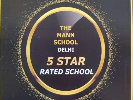 THE MANN SCHOOL has been graded as Futuristic School in the category of 5 STAR Rating Scale...