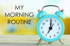 What is your routine?