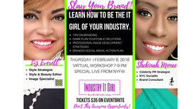 Slay Your Brand - Industry It Girl Online Workshop