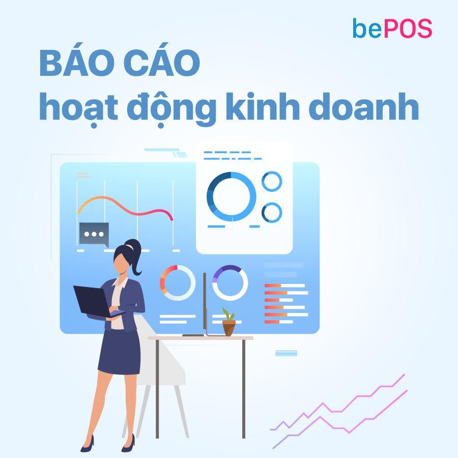 bePOS - Báo cáo hoạt động kinh doanh