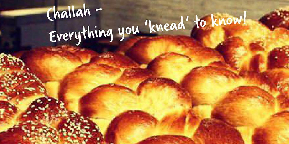 Challah - Everything you 'knead' to know