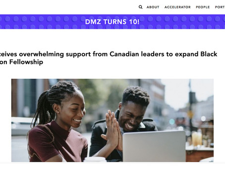 DMZ receives overwhelming support from Canadian leaders to expand Black Innovation Fellowship