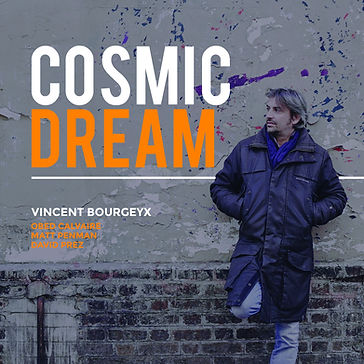 COVER CD Vincent BOURGEYX-Cosmic Dream.j
