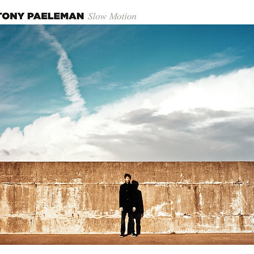 Slow Motion - Tony Paeleman
