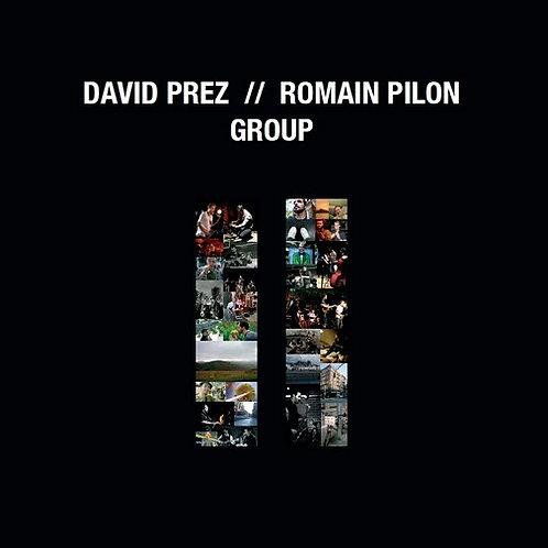 David Prez & Romain Pilon Group II (Digital)