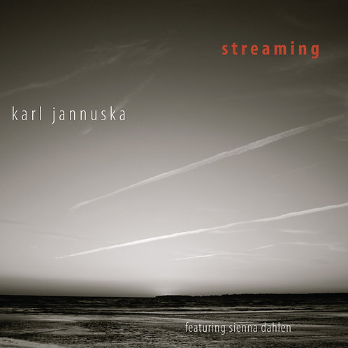 Streaming - Karl Jannuska feat Sienna Dahlen