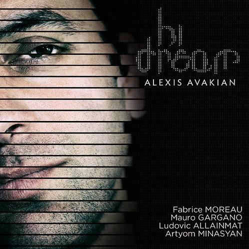 Hi Dream - Alexis Avakian