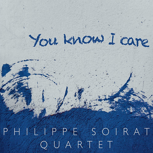 You Know I Care - Philippe Soirat