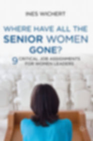 Where haveall th senior women gone? book cover