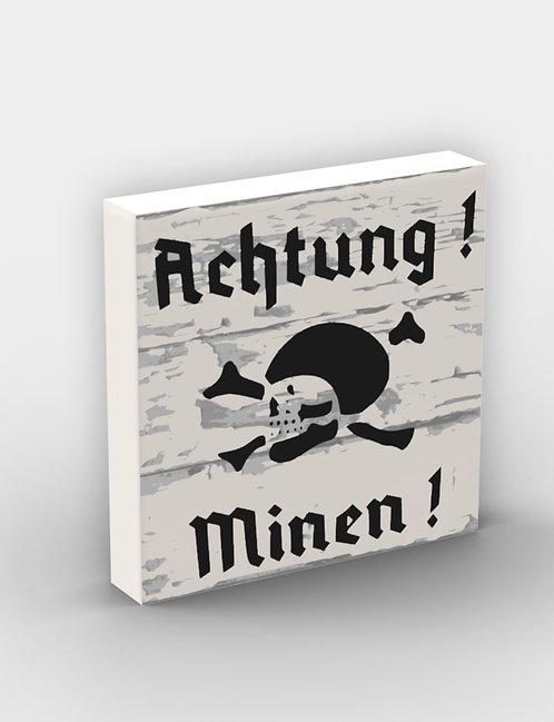 """""""Achtung! Minen!"""" Sign"""