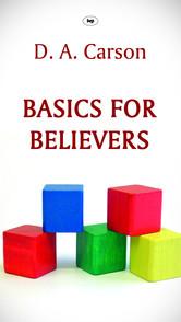Basics for Believers (Philippians)