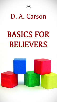 Basics for Believers (Philippians)