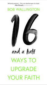 16 and a Half Ways to Upgrade you Faith
