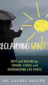 Reclaiming Sanity