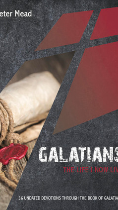 Galatians- The Life I Now Live