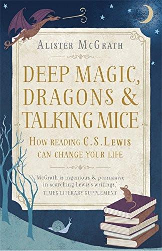 Deep Magic, Dragons & Talking Mice