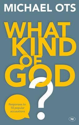 What Kind of God?