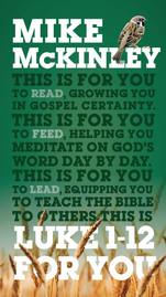 Luke 1-12 for You