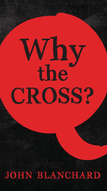 Why the Cross?