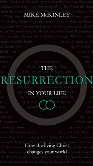 The Ressurection in Your Life