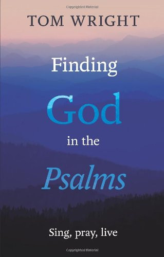 Finding God in the Psalms