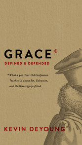 Grace- Defined & Defended
