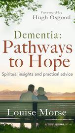Dementia: Pathways to Hope