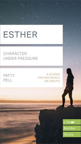 Esther- Character Under Pressure