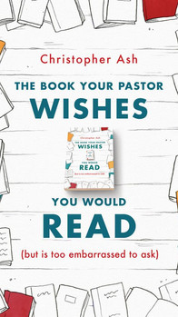 The Book Your Pastor Wishes You Would Read
