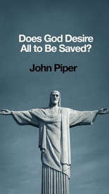 Does God Desire All to be Saved