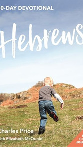 Hebrews- 30 Day Devotional