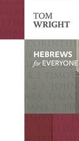 Hebrews for Everyone