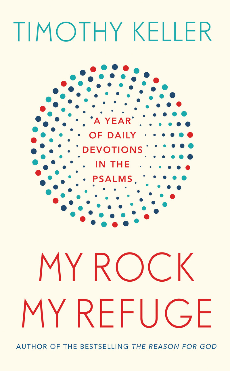 My Rock My Refuge (Psalms)