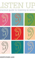 £1 - A practical guide to listening to sermons In this short and practical guide, Christopher Ash outlines seven ingredients for healthy listening.