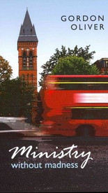 Ministry Without Madness