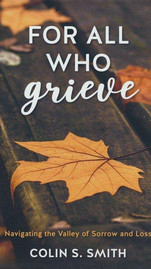 For All Who Grieve