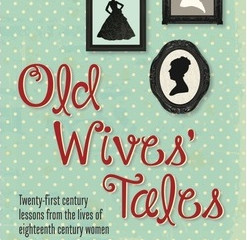Old Wives' Tales- Clare Heath-Whyte