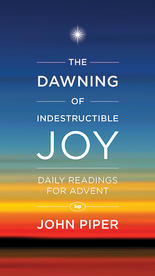 A Dawning of Indestructible Joy