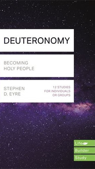 Deuteronomy- Becoming Holy People