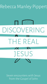 Discovering the Real Jesus (Gospel of John)