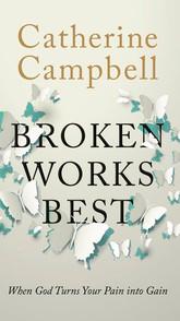Broken Works Best
