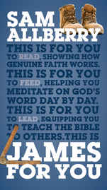 £9.99 - What is the difference between genuine faith and counterfeit faith? How do we know for sure that our faith is real? How can we know joy even in trials, and patience even in suffering?  James is a book full of practical, life-changing help for real life. James For You makes clear its teaching and applies its challenges to the experiences of everyday Christians as Sam Allberry brings his clarity, wisdom and humour to every page.