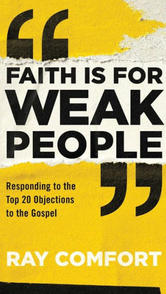 Faith is for Weak People