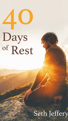40 Days of Rest